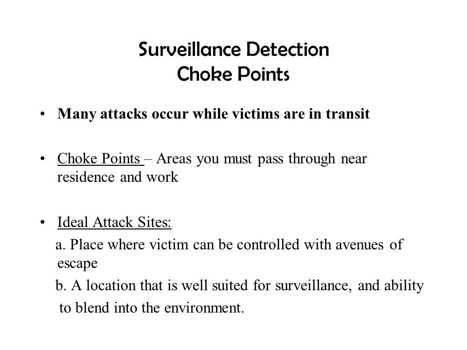 Surveillance Detection Choke Points