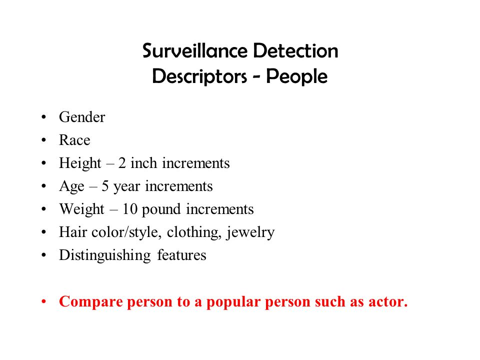 Surveillance Detection Descriptors - People