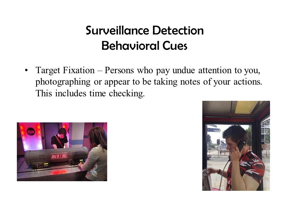 Surveillance Detection Behavioral Cues