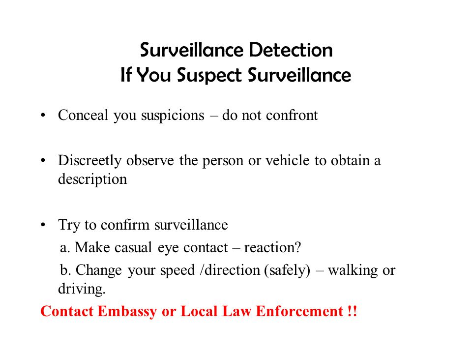 Surveillance Detection If You Suspect Surveillance