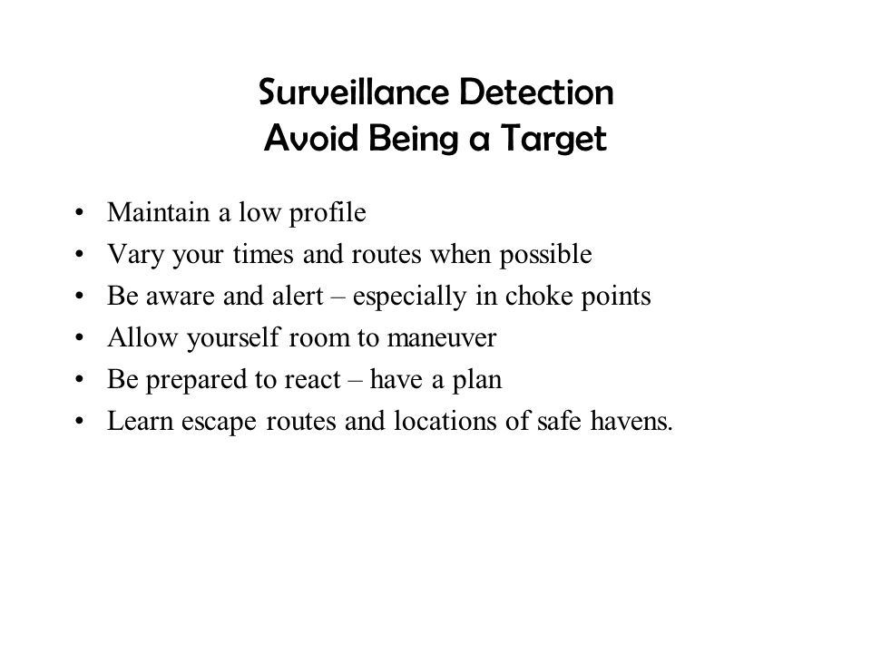 Surveillance Detection Avoid Being a Target