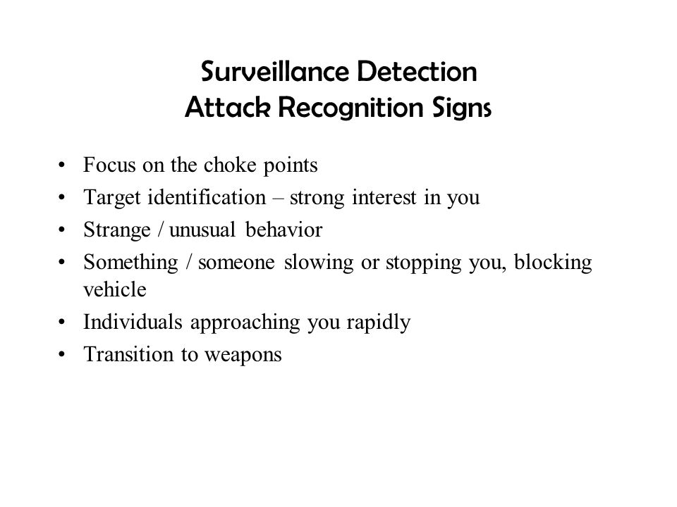 Surveillance Detection Attack Recognition Signs