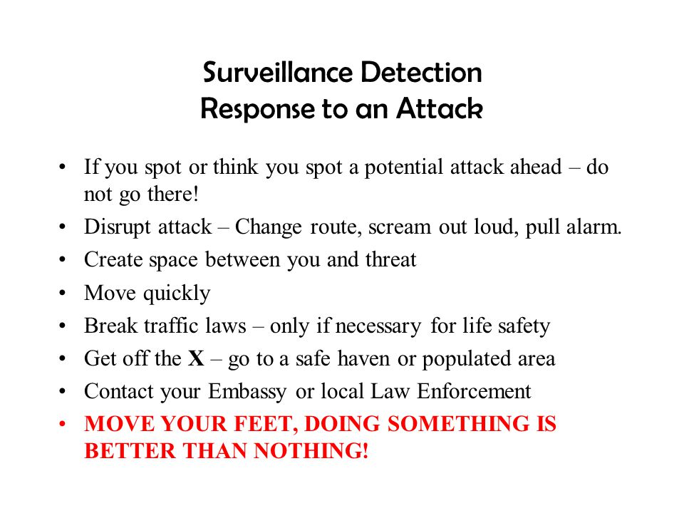 Surveillance Detection Response to an Attack