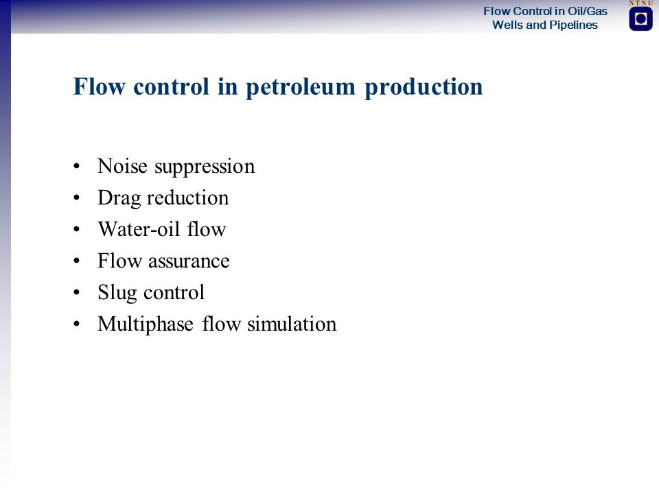 Flow control in petroleum production