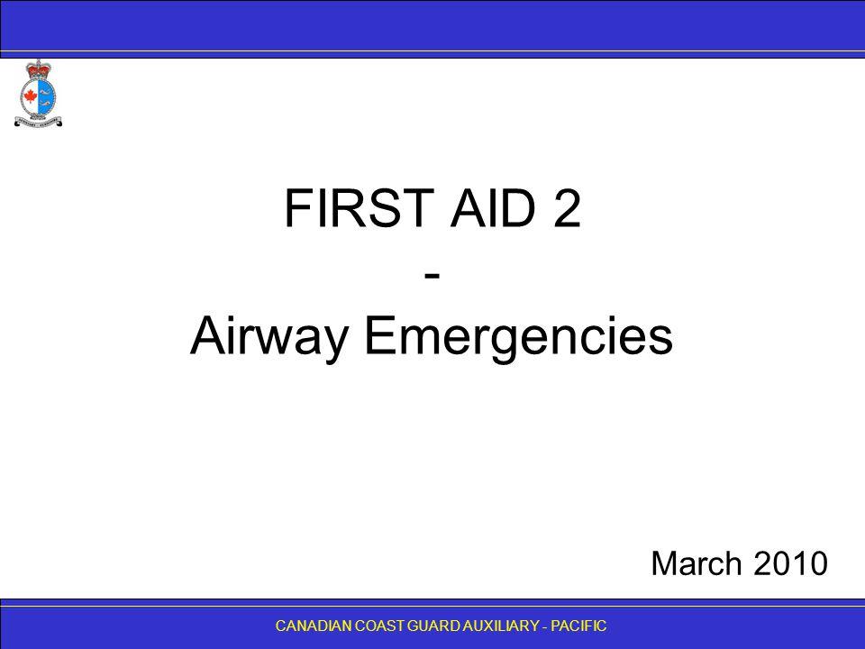 FIRST AID 2 - Airway Emergencies