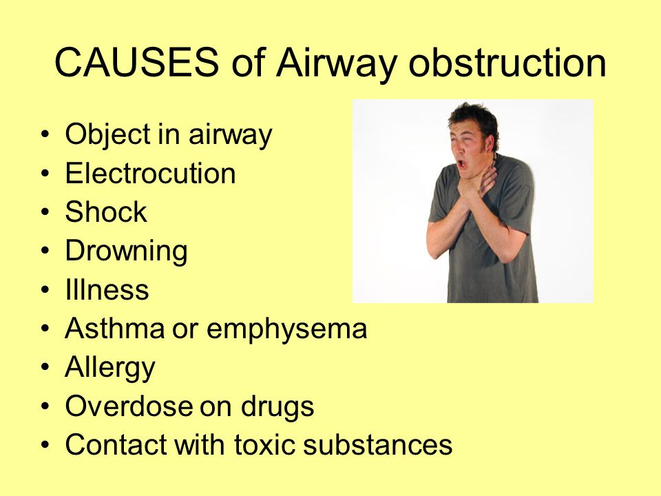 CAUSES of Airway obstruction