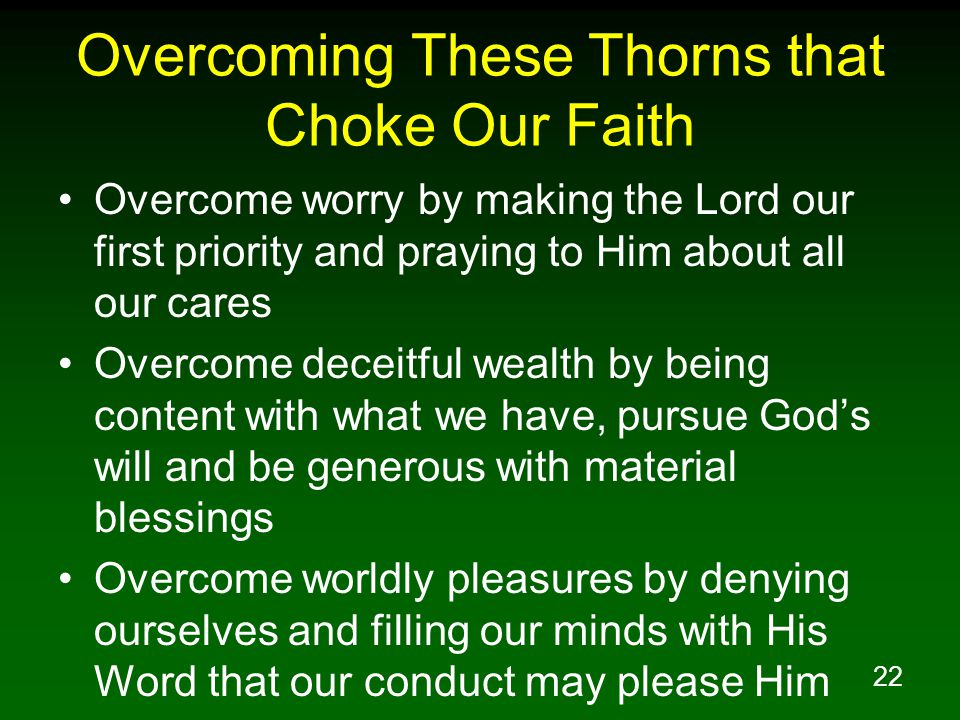 Overcoming These Thorns that Choke Our Faith