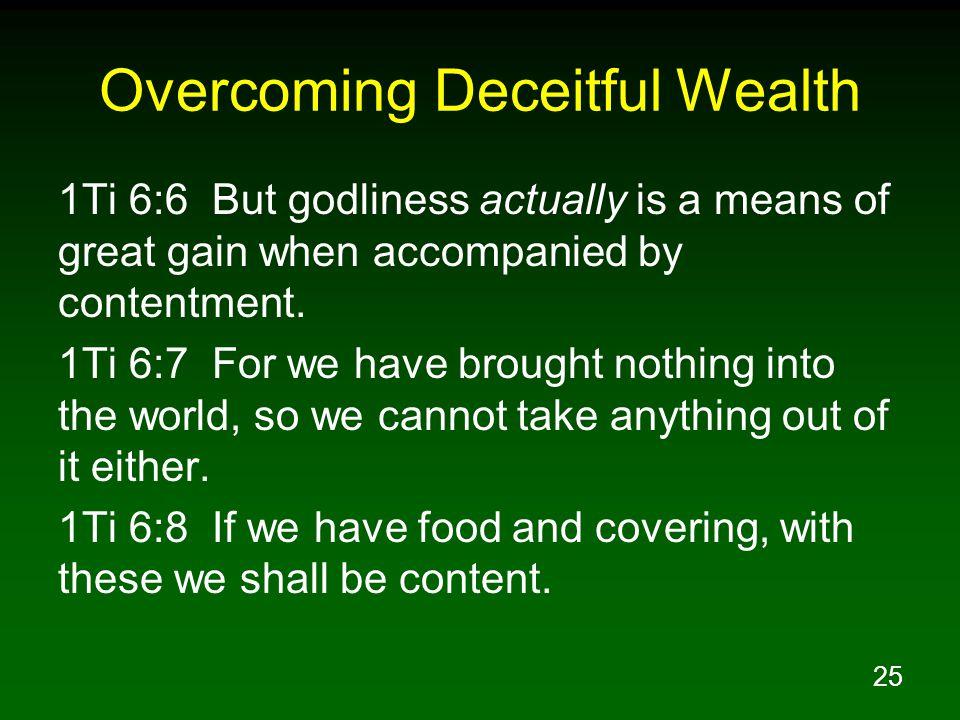 Overcoming Deceitful Wealth