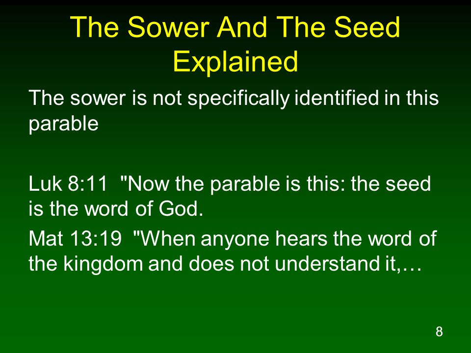 The Sower And The Seed Explained