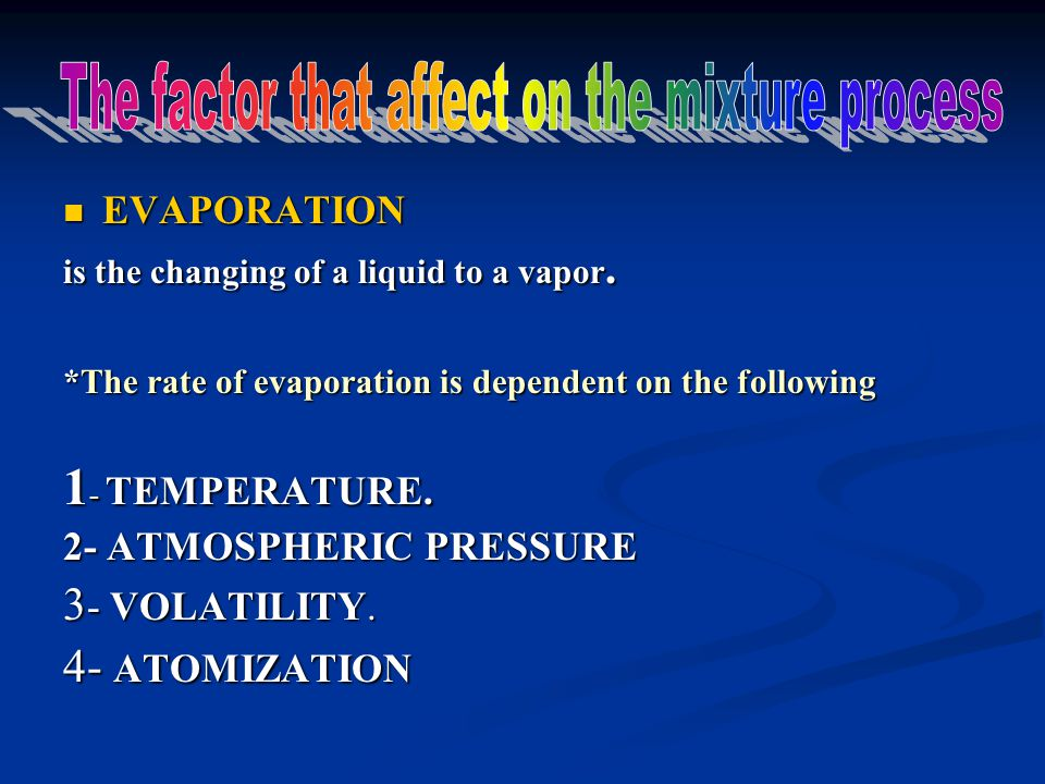The factor that affect on the mixture process