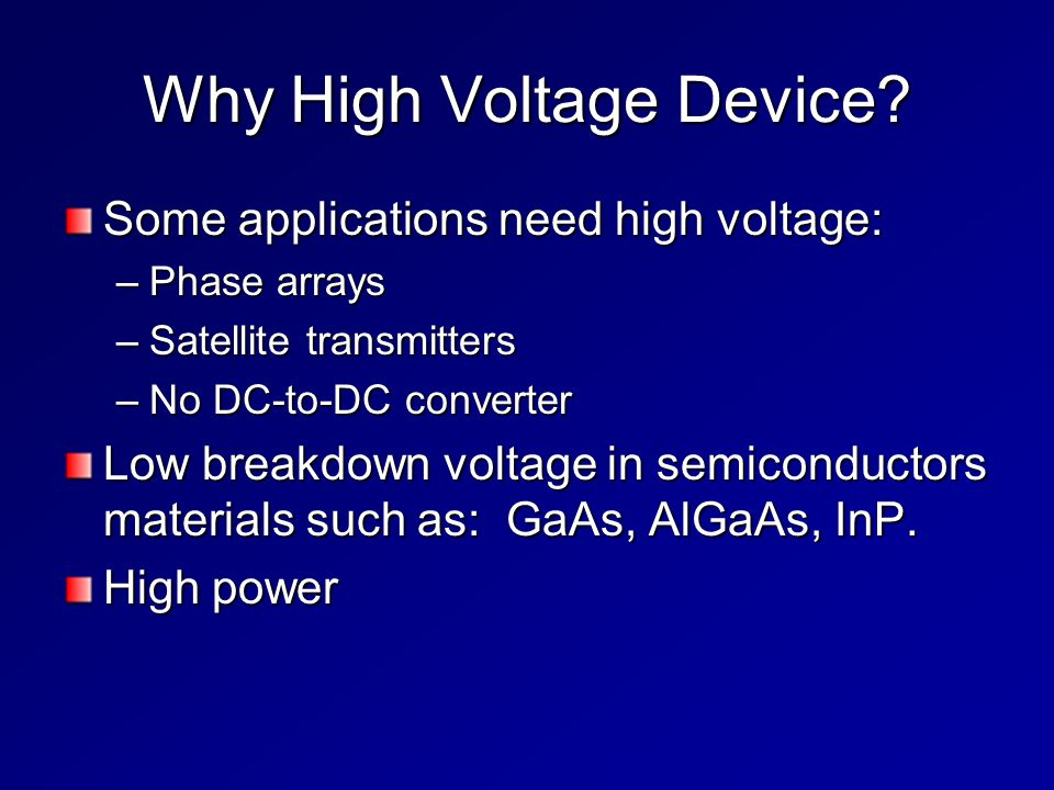 Why High Voltage Device