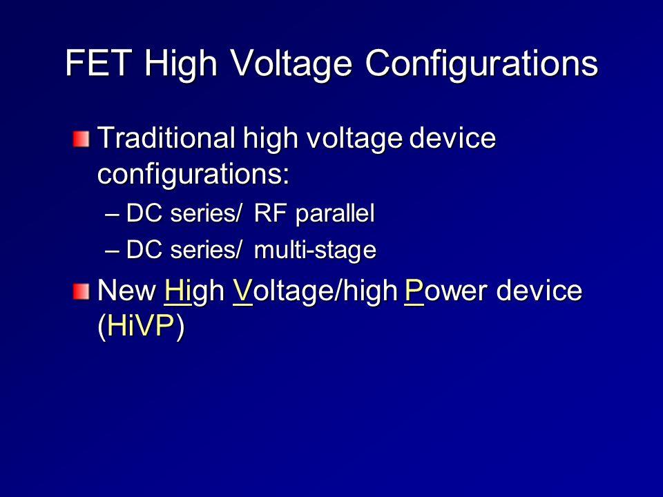 FET High Voltage Configurations