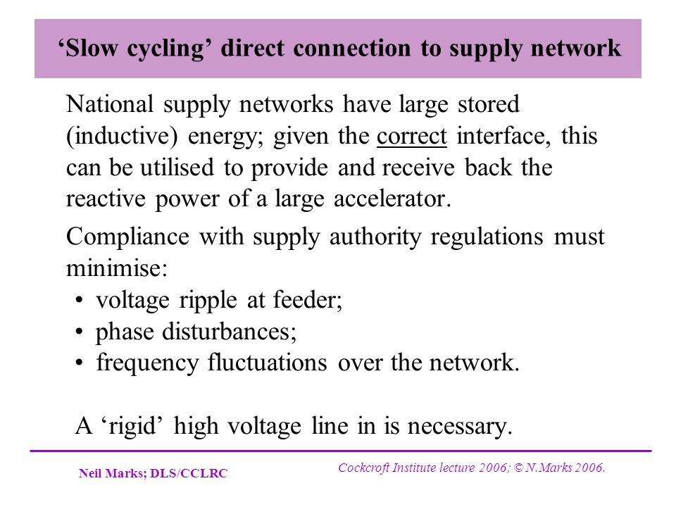 'Slow cycling' direct connection to supply network
