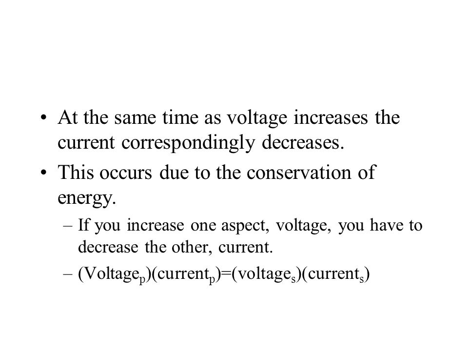 This occurs due to the conservation of energy.
