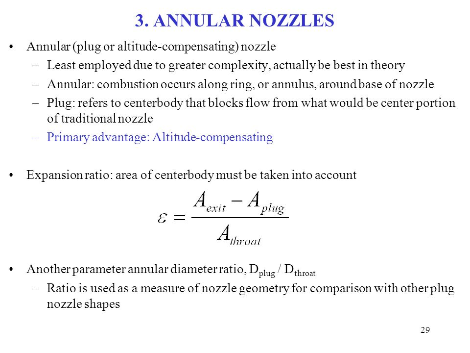 3. ANNULAR NOZZLES Annular (plug or altitude-compensating) nozzle