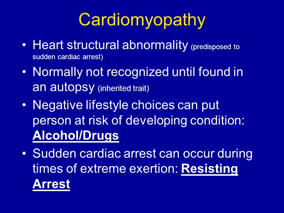 Cardiomyopathy Heart structural abnormality (predisposed to sudden cardiac arrest)