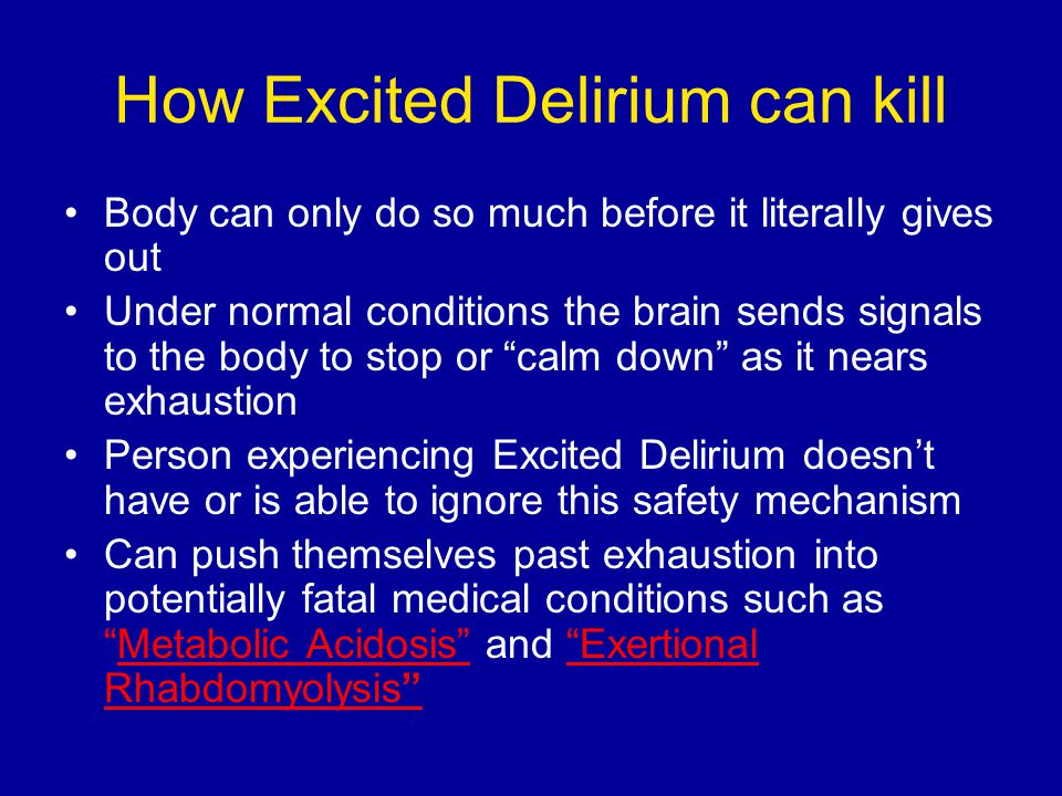 How Excited Delirium can kill