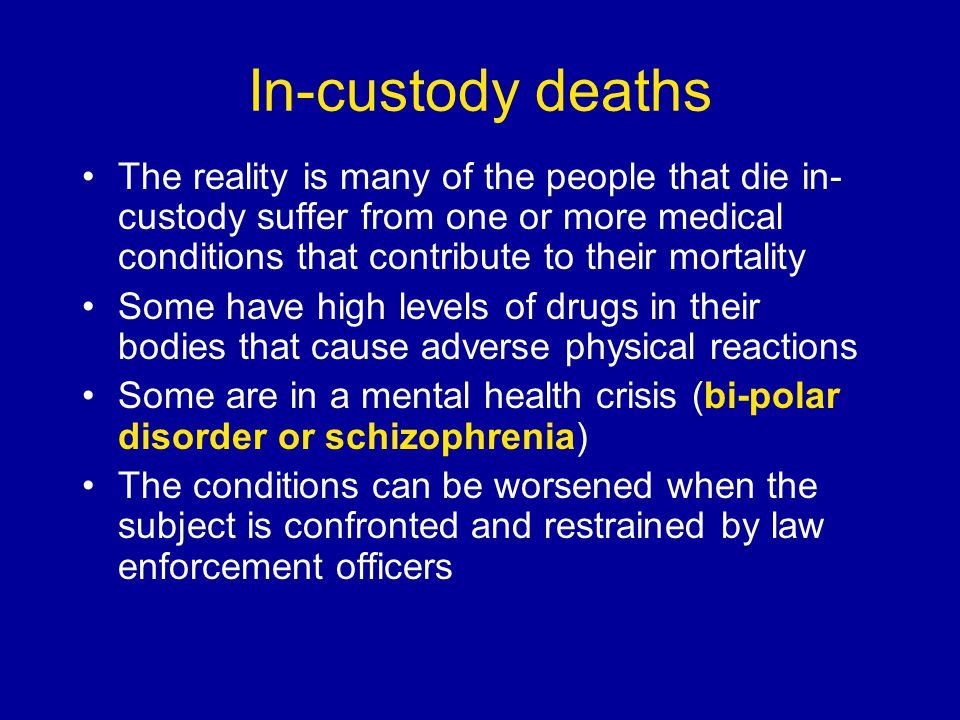 In-custody deaths