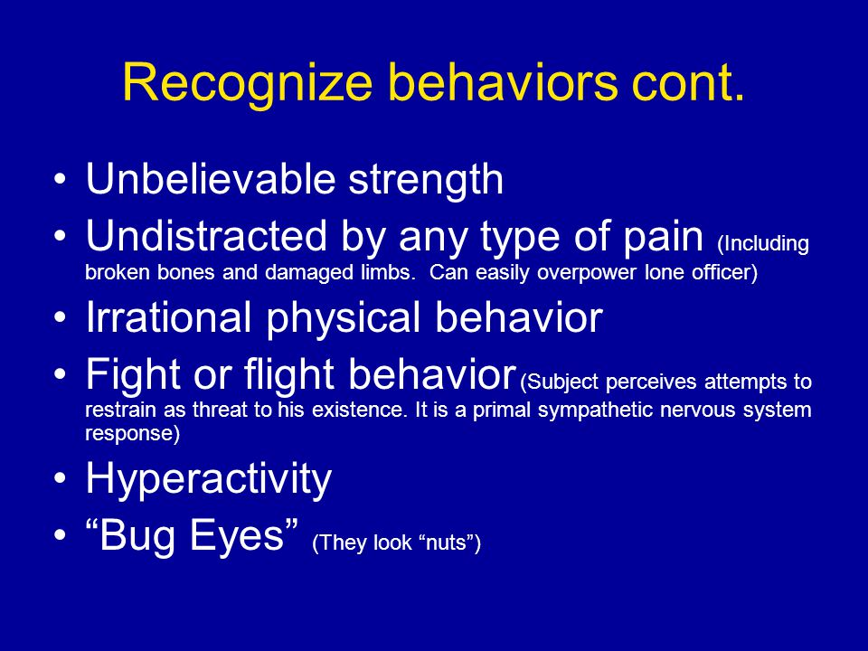 Recognize behaviors cont.