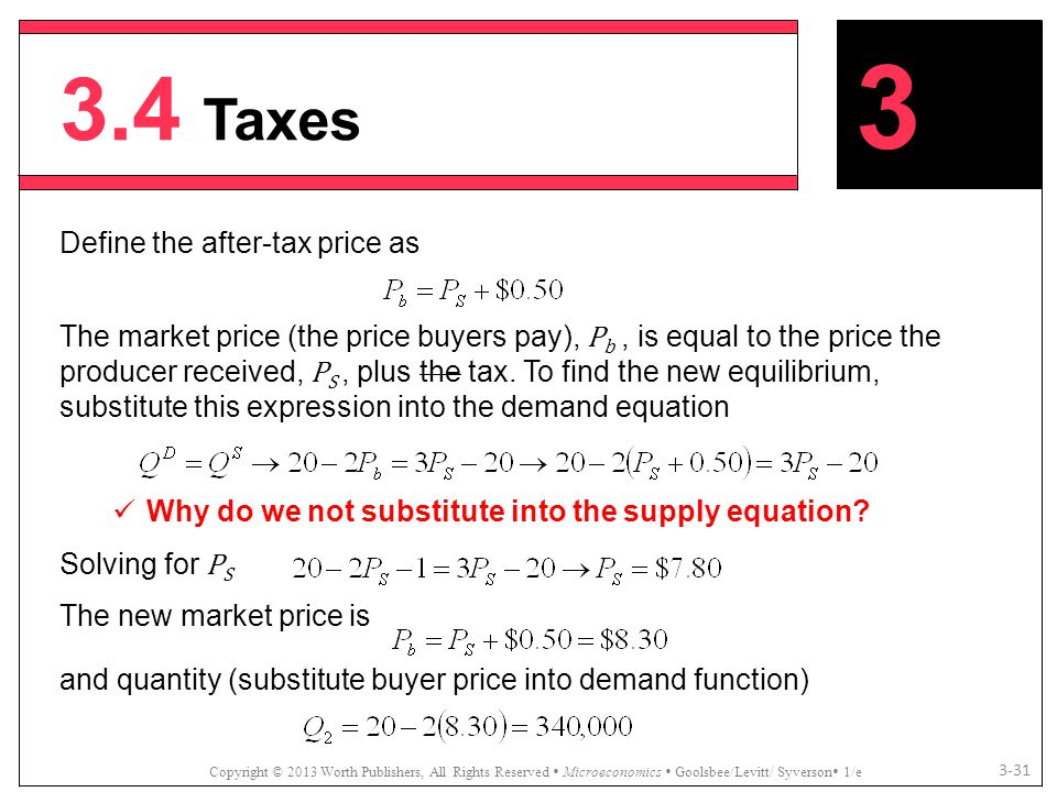 3.4 Taxes 3 Define the after-tax price as