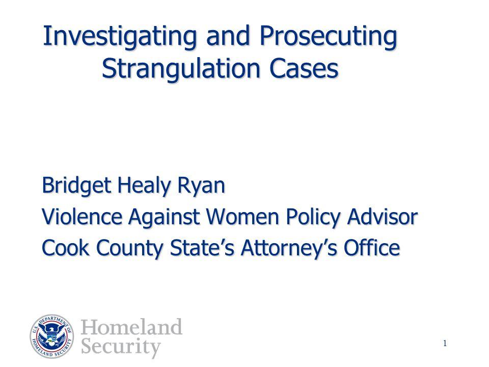 Investigating and Prosecuting Strangulation Cases