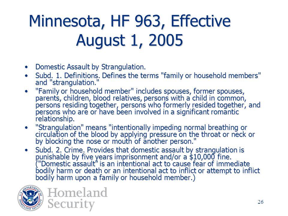 Minnesota, HF 963, Effective August 1, 2005