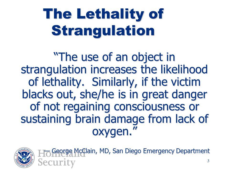 The Lethality of Strangulation