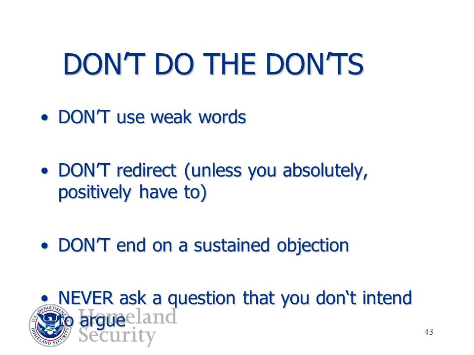 DON'T DO THE DON'TS DON'T use weak words