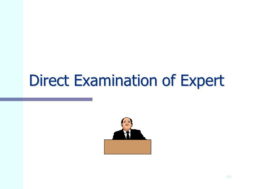 Direct Examination of Expert