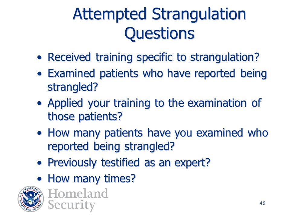 Attempted Strangulation Questions