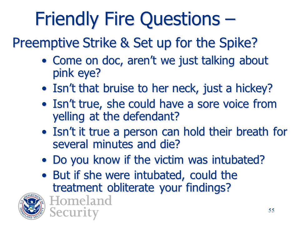 Friendly Fire Questions – Preemptive Strike & Set up for the Spike