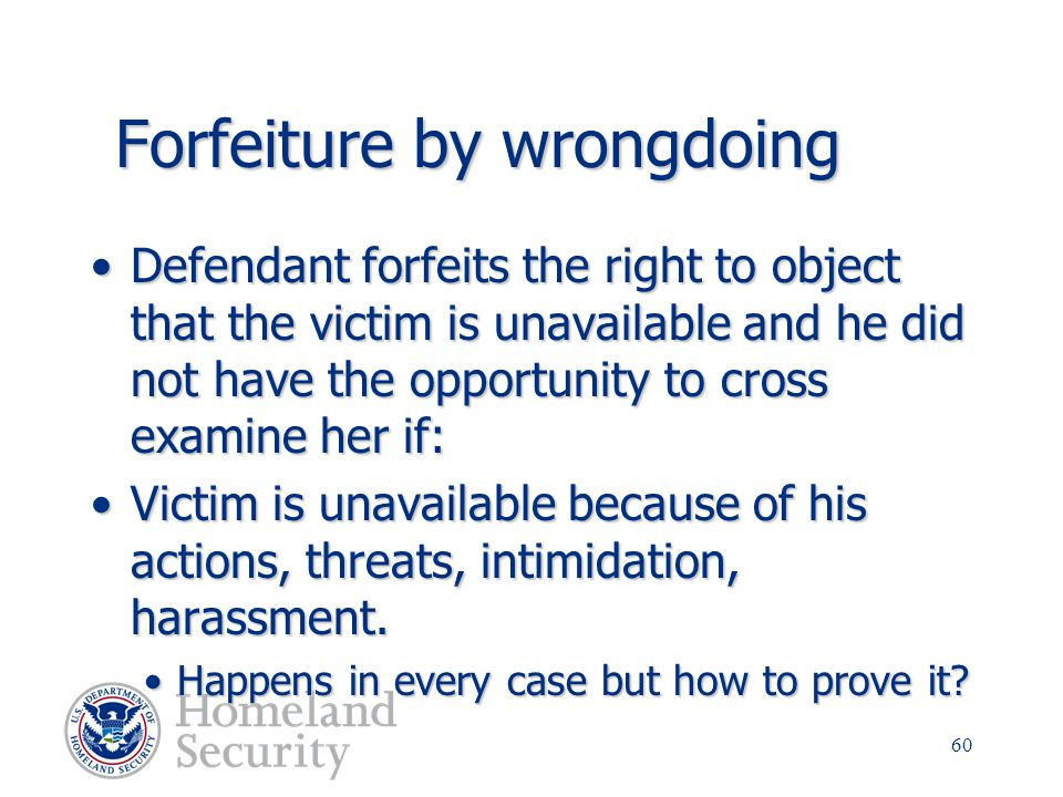 Forfeiture by wrongdoing