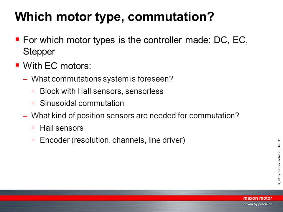 Which motor type, commutation
