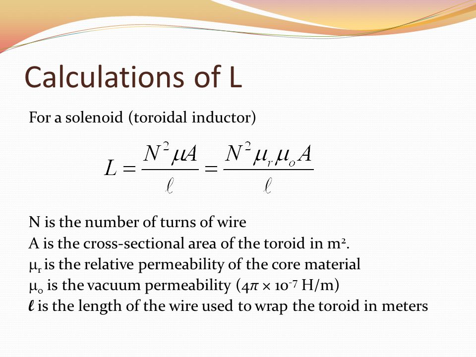 Calculations of L For a solenoid (toroidal inductor)