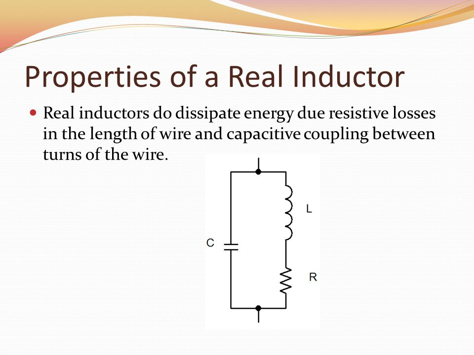 Properties of a Real Inductor