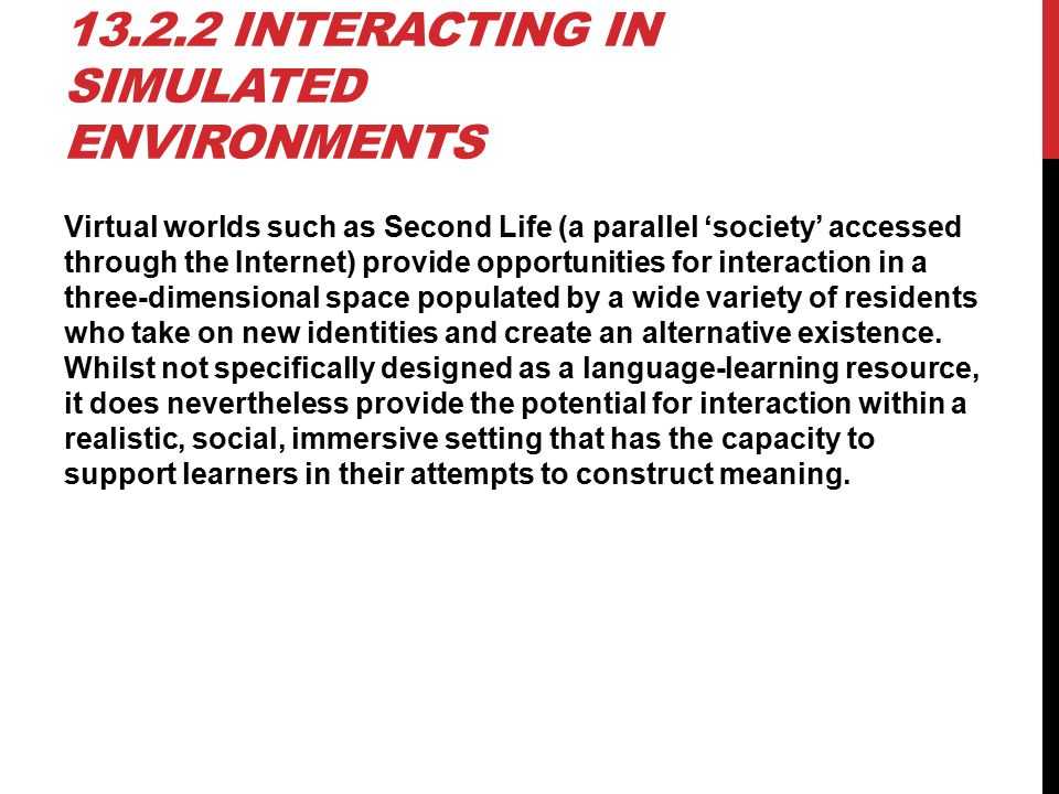 13.2.2 Interacting in simulated environments