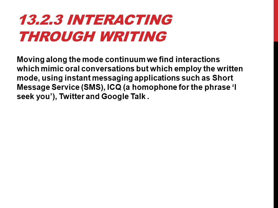 13.2.3 Interacting through writing