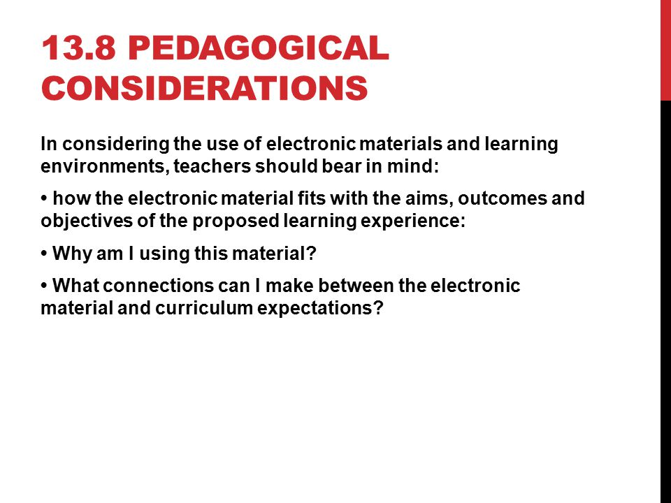 13.8 Pedagogical considerations