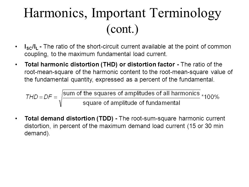 Harmonics, Important Terminology (cont.)