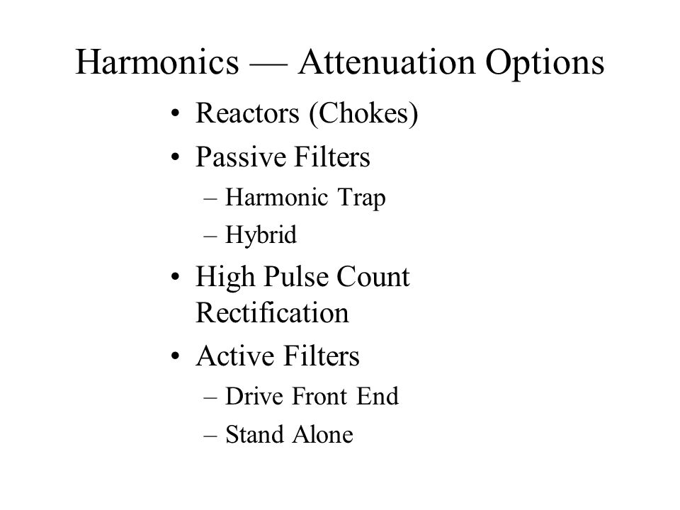 Harmonics — Attenuation Options