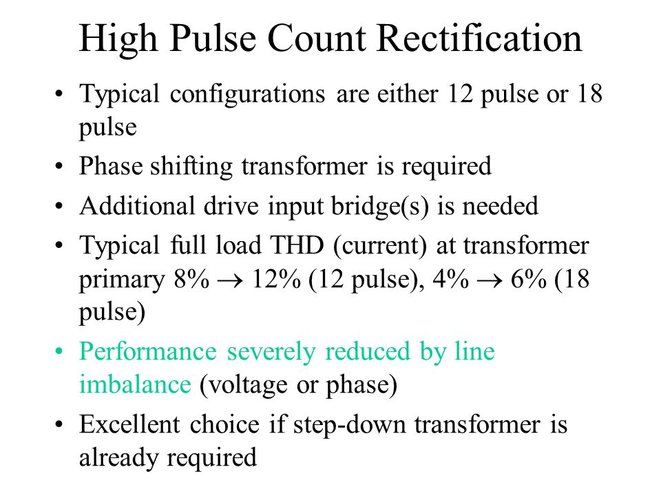 High Pulse Count Rectification