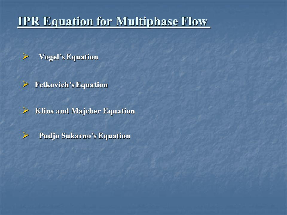 IPR Equation for Multiphase Flow