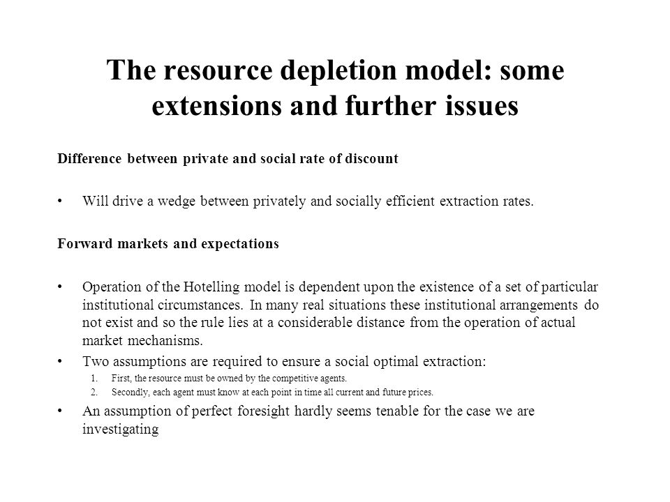 The resource depletion model: some extensions and further issues
