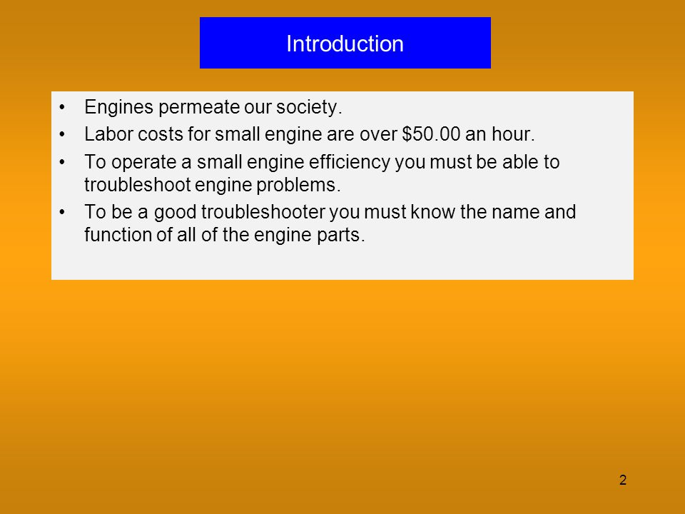 Introduction Engines permeate our society.