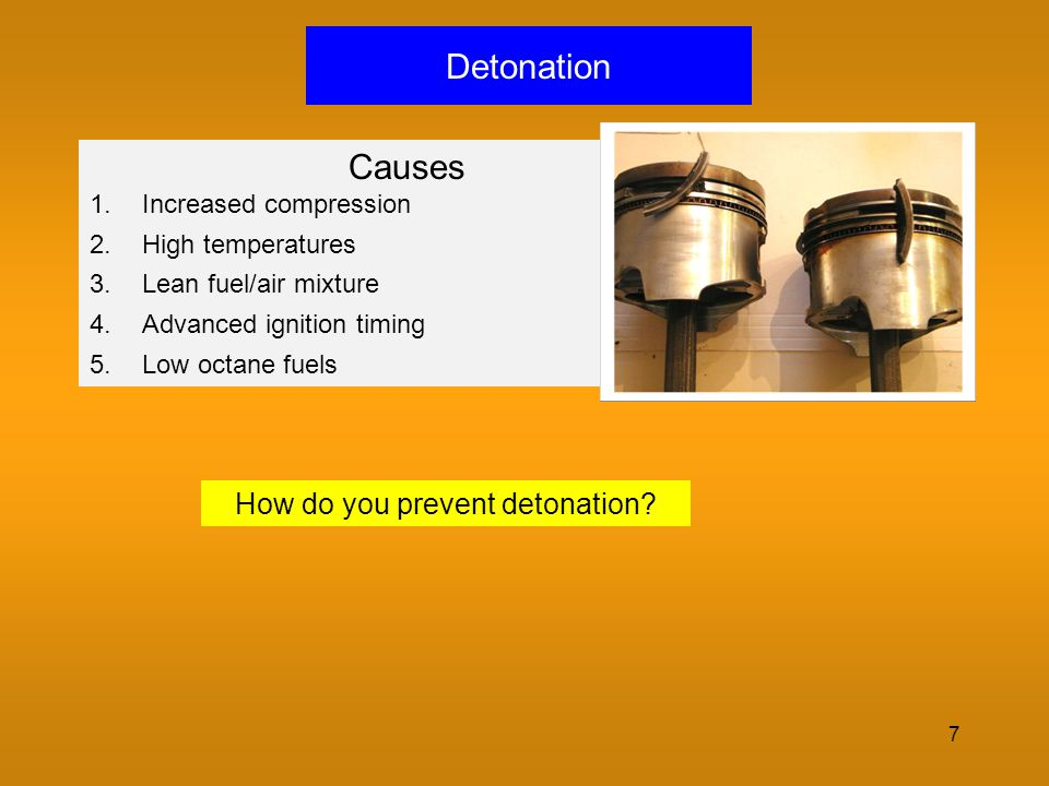How do you prevent detonation