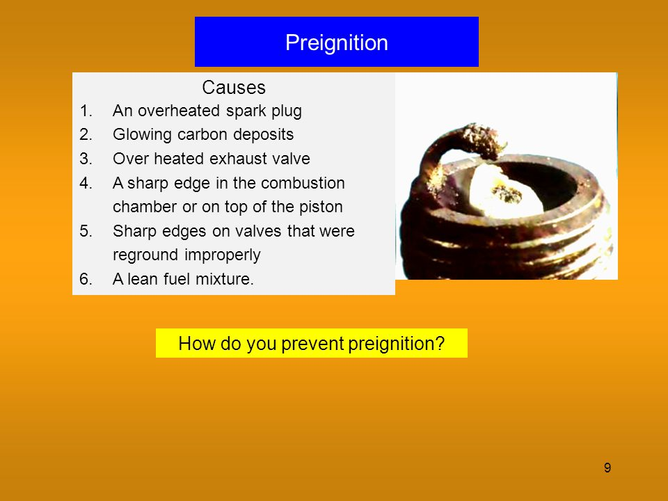 How do you prevent preignition