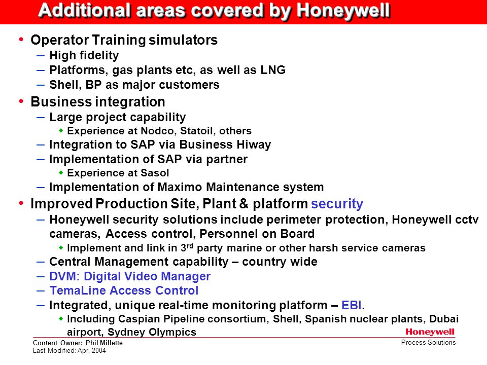 Additional areas covered by Honeywell