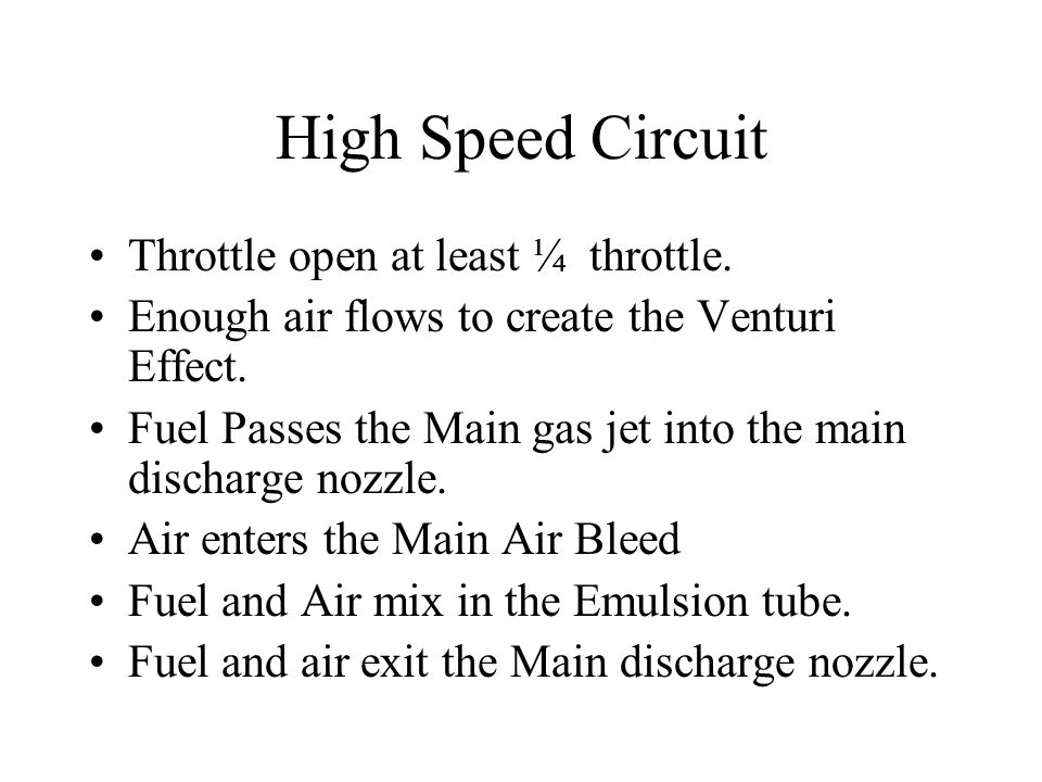 High Speed Circuit Throttle open at least ¼ throttle.