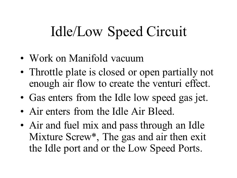 Idle/Low Speed Circuit