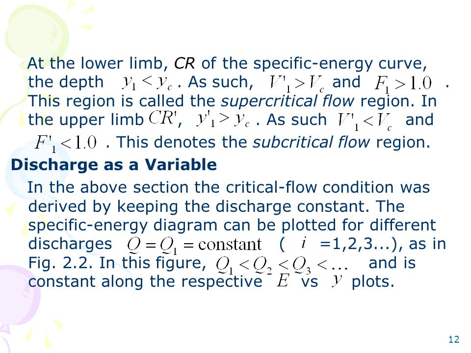 At the lower limb, CR of the specific-energy curve, the depth